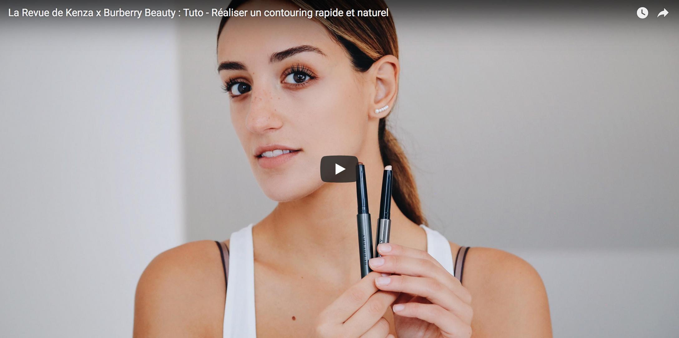 Tutorial vidéo (Burberry Beauty) : Réaliser un contouring